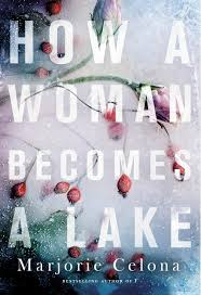 how-a-woman-becomes-a-lake