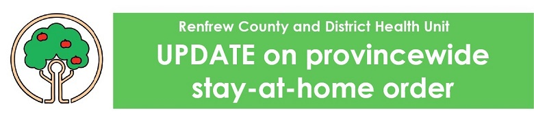 RCDHU update on provincewide stay-at-home order